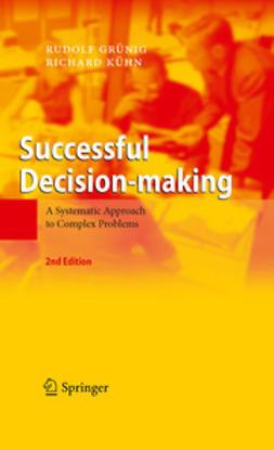 Grünig, Rudolf - Successful Decision-making, e-bok