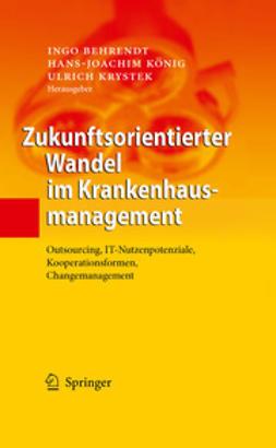 Behrendt, Ingo - Zukunftsorientierter Wandel im Krankenhausmanagement, ebook