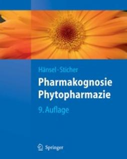 Hänsel, Rudolf - Pharmakognosie — Phytopharmazie, ebook