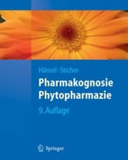 Hänsel, Rudolf - Pharmakognosie — Phytopharmazie, ebook