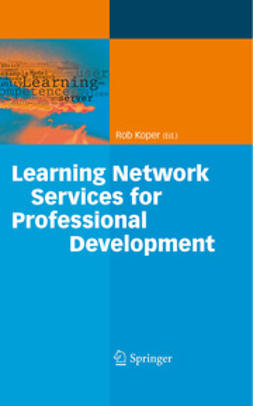 Koper, Rob - Learning Network Services for Professional Development, ebook