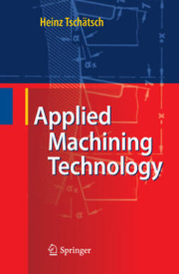Tschätsch, Heinz - Applied Machining Technology, ebook