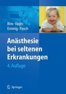 Biro, Peter - Anästhesie bei seltenen Erkrankungen, ebook