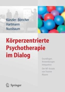 Künzler, Alfred - Körperzentrierte Psychotherapie im Dialog, ebook