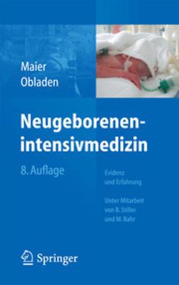 Maier, Rolf F. - Neugeborenenintensivmedizin, ebook