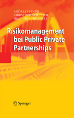 Pfnür, Andreas - Risikomanagement bei Public Private Partnerships, ebook