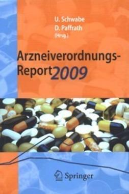 Schwabe, Ulrich - Arzneiverordnungs-Report 2009, ebook