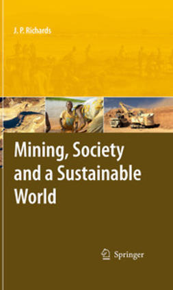 Richards, Jeremy - Mining, Society, and a Sustainable World, ebook