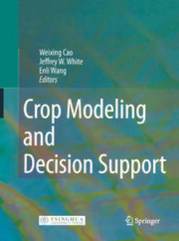 Cao, Weixing - Crop Modeling and Decision Support, e-bok
