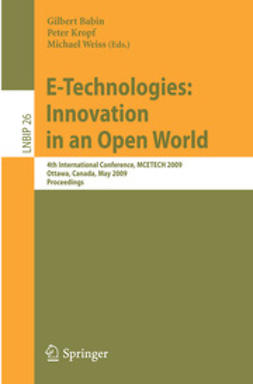 Babin, Gilbert - E-Technologies: Innovation in an Open World, e-bok