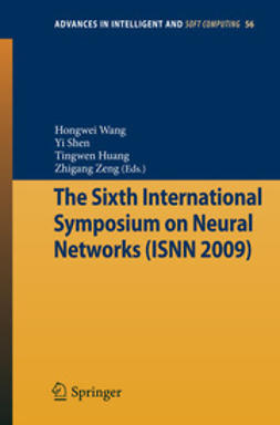 Wang, Hongwei - The Sixth International Symposium on Neural Networks (ISNN 2009), ebook