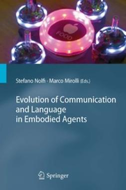 Nolfi, Stefano - Evolution of Communication and Language in Embodied Agents, e-bok
