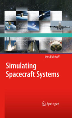 Eickhoff, Jens - Simulating Spacecraft Systems, ebook