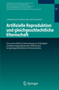 Müller-Götzmann, Christian - Artifizielle Reproduktion und gleichgeschlechtliche Elternschaft, ebook