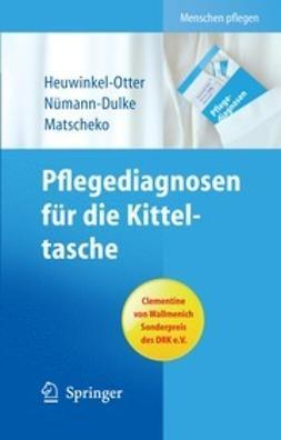 Heuwinkel-Otter, Annette - Pflegediagnosen für die Kitteltasche, ebook