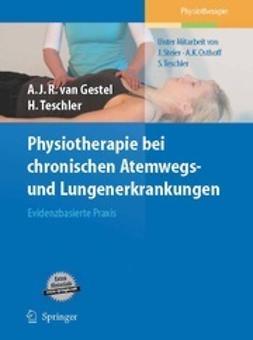 Gestel, Arnoldus J. R. - Physiotherapie bei chronischen Atemwegs- und Lungenerkrankungen, ebook