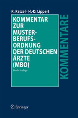Ratzel, Rudolf - Kommentar zur Musterberufsordnung der deutschen Ärzte (MBO), ebook