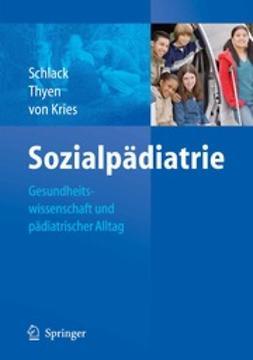 Schlack, Hans G. - Sozialpädiatrie, ebook