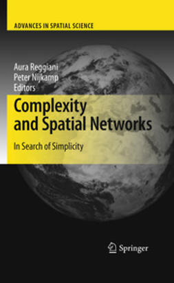 Reggiani, Aura - Complexity and Spatial Networks, ebook