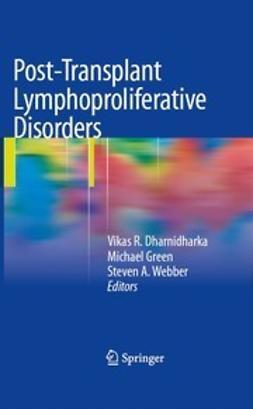 Dharnidharka, Vikas R. - Post-Transplant Lymphoproliferative Disorders, e-bok