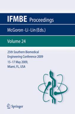 25th Southern Biomedical Engineering Conference 2009, 15 – 17 May 2009, Miami, Florida, USA