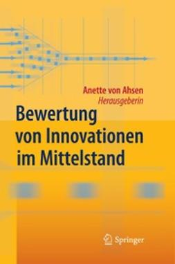 Ahsen, Anette - Bewertung von Innovationen im Mittelstand, ebook