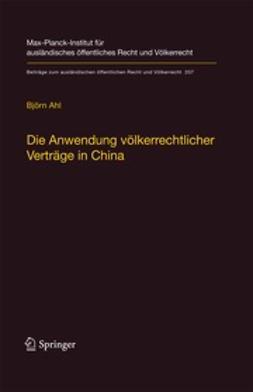 Ahl, Björn - Die Anwendung völkerrechtlicher Verträge in China, ebook