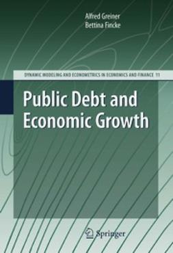 Greiner, Alfred - Public Debt and Economic Growth, ebook