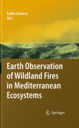Chuvieco, Emilio - Earth Observation of Wildland Fires in Mediterranean Ecosystems, ebook