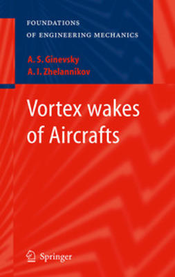 Ginevsky, A.S. - Vortex wakes of Aircrafts, ebook