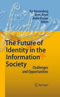 Rannenberg, Kai - The Future of Identity in the Information Society, ebook