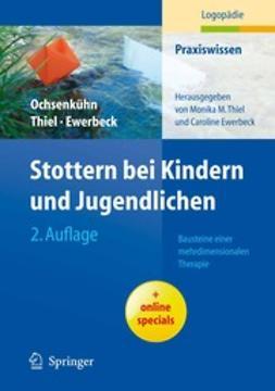 Ochsenkühn, Claudia - Stottern bei Kindern und Jugendlichen, ebook
