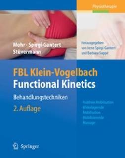 Mohr, Gerold - FBL Klein-Vogelbach Functional Kinetics: Behandlungstechniken, ebook