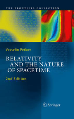 Petkov, Vesselin - Relativity and the Nature of Spacetime, e-bok