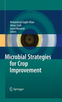 Khan, Mohammad Saghir - Microbial Strategies for Crop Improvement, ebook