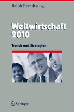 Berndt, Ralph - Weltwirtschaft 2010, ebook