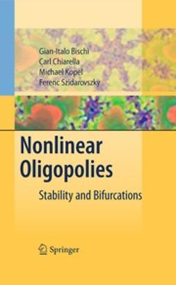 Bischi, Gian Italo - Nonlinear Oligopolies, ebook