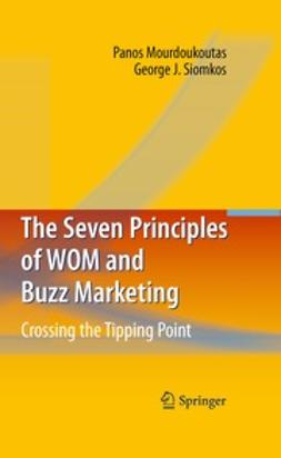 Mourdoukoutas, Panos - The Seven Principles of WOM and Buzz Marketing, e-bok