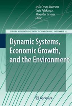 Cuaresma, Jesús Crespo - Dynamic Systems, Economic Growth, and the Environment, e-bok