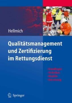 Hellmich, Christian - Qualitätsmanagement und Zertifizierung im Rettungsdienst, ebook