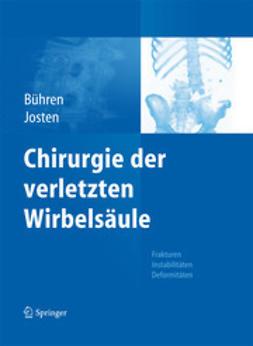 Bühren, Volker - Chirurgie der verletzten Wirbelsäule, ebook