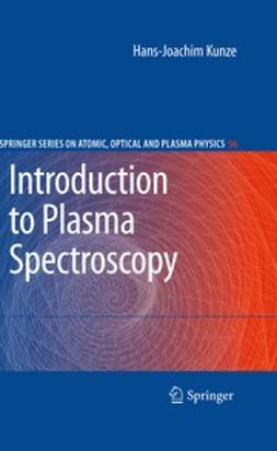 Kunze, Hans-Joachim - Introduction to Plasma Spectroscopy, ebook