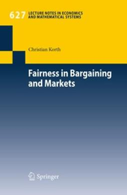 Korth, Christian - Fairness in Bargaining and Markets, ebook