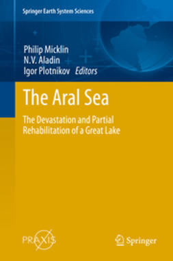 Micklin, Philip - The Aral Sea, ebook