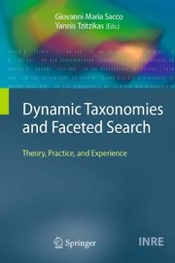 Sacco, Giovanni Maria - Dynamic Taxonomies and Faceted Search, ebook