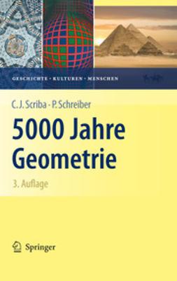Scriba, Christoph J. - 5000 Jahre Geometrie, ebook