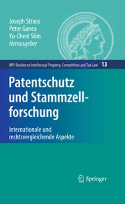 Straus, Joseph - Patentschutz und Stammzellforschung, ebook