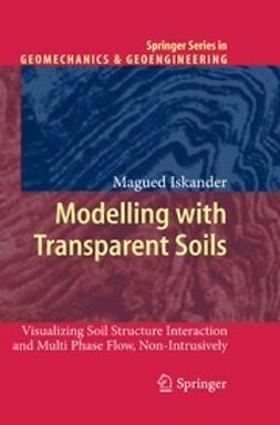Iskander, Magued - Modelling with Transparent Soils, ebook