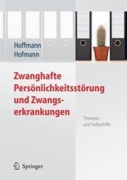 Hoffmann, Nicolas - Zwanghafte Persönlichkeitsstörung und Zwangserkrankungen, ebook