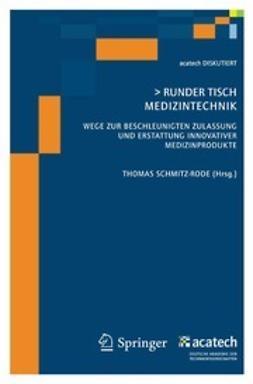 Schmitz-Rode, Thomas - Runder Tisch Medizintechnik, ebook